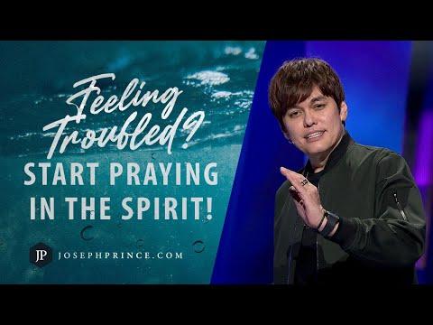 Feeling Troubled? Start Praying In The Spirit!  Joseph Prince