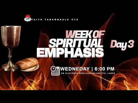 DOMI STREAM: DAY 3  WEEK OF SPIRITUAL EMPHASIS  12, FEB. 2021  FAITH TABERNACLE OTA