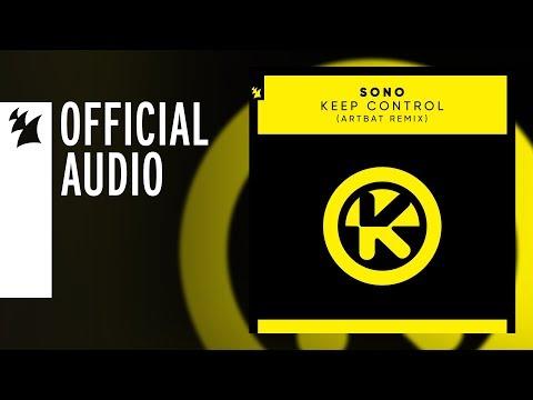 Sono - Keep Control (ARTBAT Remix) - UCGZXYc32ri4D0gSLPf2pZXQ