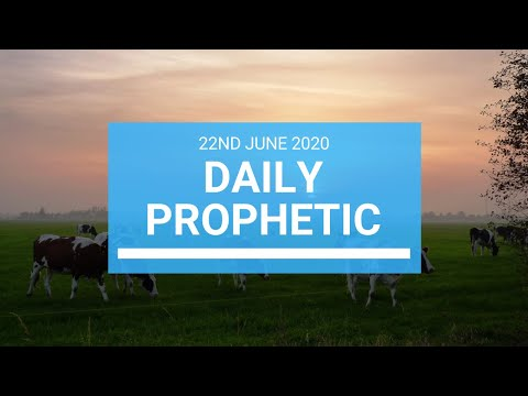 Daily Prophetic 22 June 20201 of 7