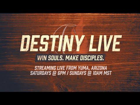 DestinyYUMA LIVE - April 4th 2020