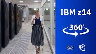 IBM z14 mainframe in 360-degree / VR experience!
