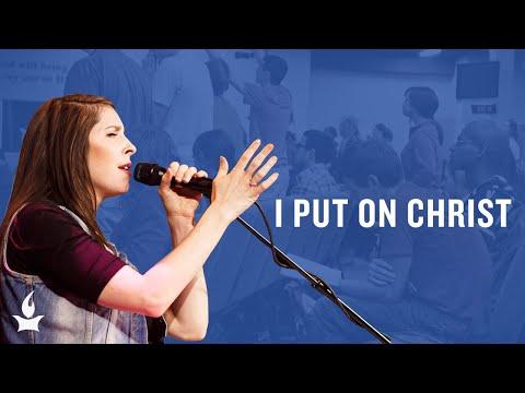 I Put On Christ -- The Prayer Room Live Moment