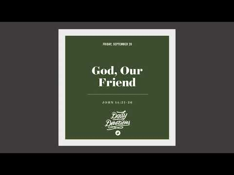 God, Our Friend - Daily Devotion