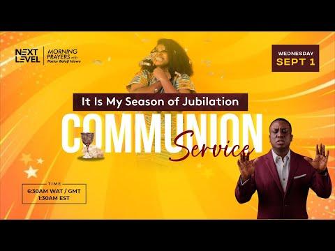 Next Level Prayers  It's My Season Of Jubilation  Pst Bolaji Idowu  1st September 2021