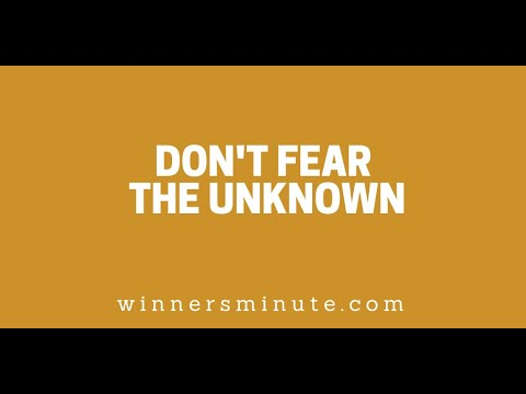 Don't Fear the Unknown // The Winner's Minute With Mac Hammond