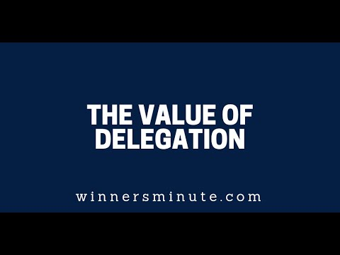 The Value of Delegation  The Winner's Minute With Mac Hammond
