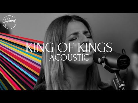King of Kings (Acoustic) - Hillsong Worship