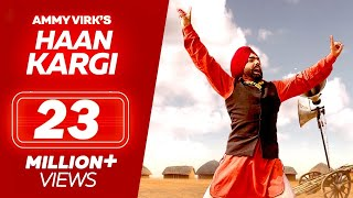 Watch Haan Kargi - Ammy Virk New Punjabi Songs 2019 Full Video