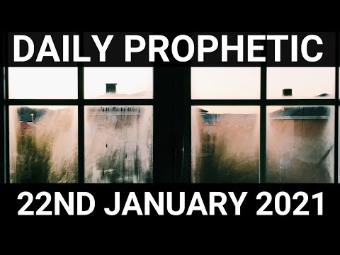 Daily Prophetic 22 January 2021 1 of 7