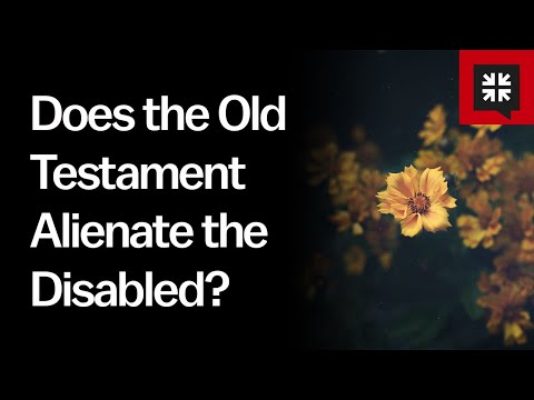 Does the Old Testament Alienate the Disabled? // Ask Pastor John