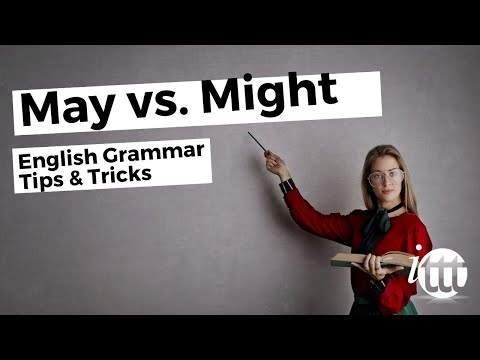May vs Might - English Grammar - Teaching Tips
