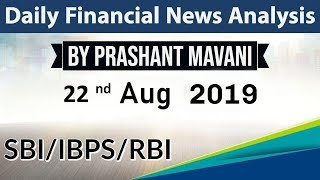 22 August 2019 Daily Financial News Analysis for SBI IBPS RBI Bank PO and Clerk