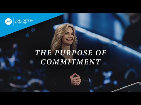 The Purpose of Commitment  Victoria Osteen