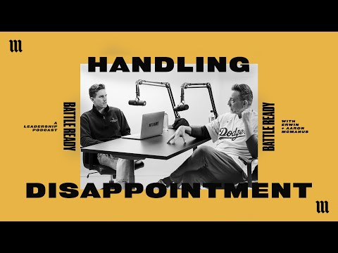 HANDLING DISAPPOINTMENT  Battle Ready - S03E24