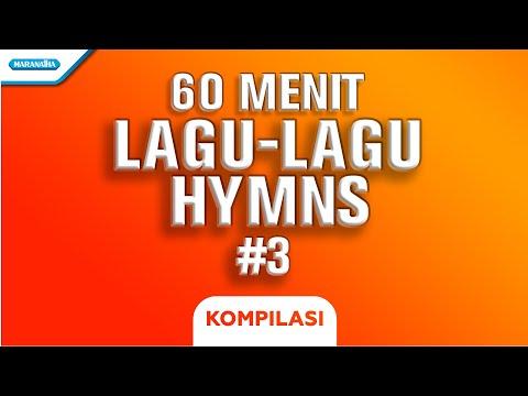 60 Menit Hymns Part #3