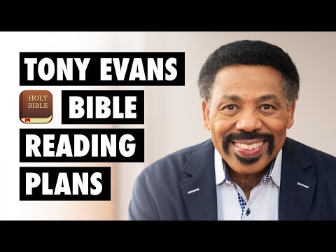 Tony Evans Bible Reading Plans on YouVersion