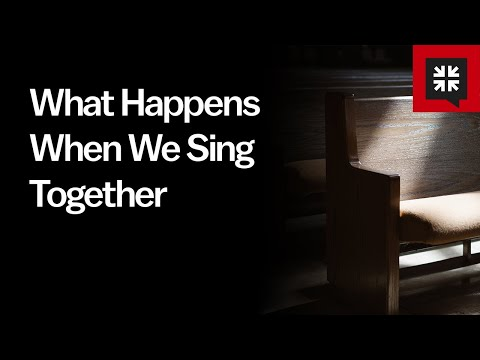 What Happens When We Sing Together // Ask Pastor John