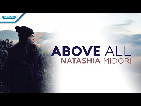 Natashia Midori - Above All