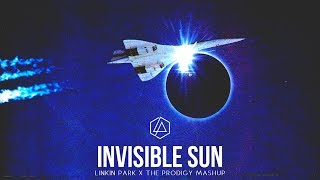 Invisible Sun (The Prodigy Mashup)