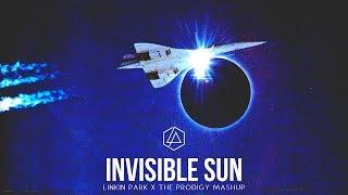 Invisible Sun (The Prodigy Mashup)