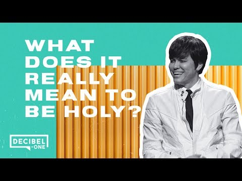 Joseph Prince  What does it really mean to be holy?