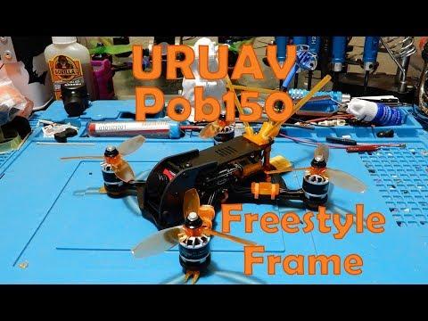 URUAV Pob150 - 150mm Freestyle Quadcopter Frame Build - UC47hngH_PCg0vTn3WpZPdtg