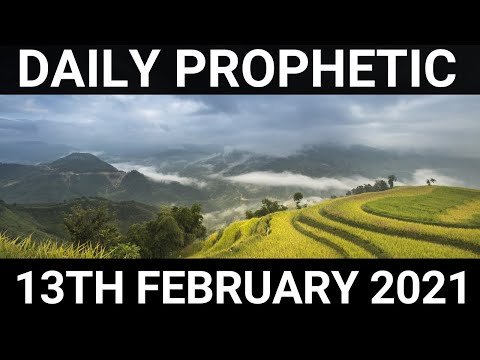 Daily Prophetic 13 February 2021 3 of 7