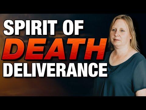 SPIRIT of DEATH - POWERFUL Deliverance!