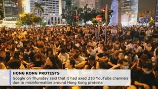 YouTube shuts more than 200 channels amid Hong Kong protests