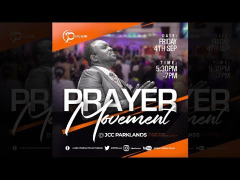 Jubilee Christian Church Parklands -Prayer Movement -4th Sep 2020  Paybill No: 545700 - A/c: JCC