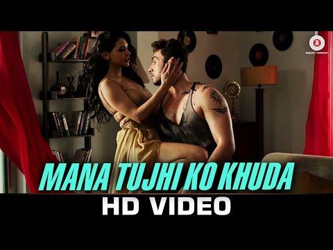 Mana Tujhi Ko Khuda Lyrics - Ishq Click | Ankit Tiwari