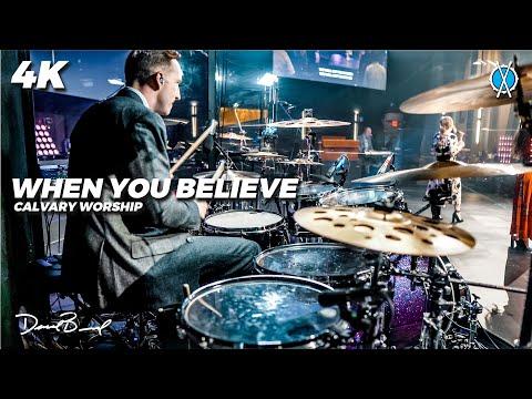 When You Believe Drum Cover // Calvary Worship // Daniel Bernard