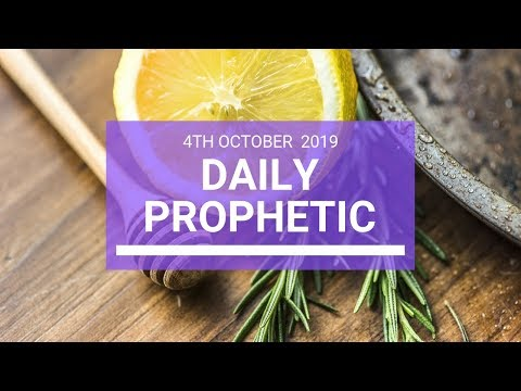 Daily Prophetic 4 October 2019   Word 3