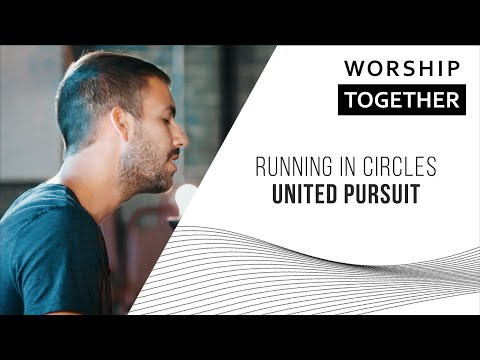 United Pursuit // Running In Circles // New Song Cafe