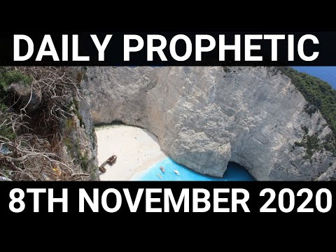 Daily Prophetic 8 November 2020 12 of 12 Subscribe for Daily Prophetic Words
