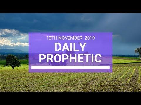 Daily Prophetic 13 November 2019 Word 3