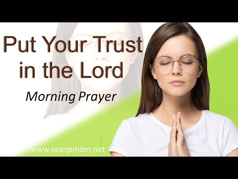 PSALM 125 - PUT YOUR TRUST IN THE LORD  - MORNING PRAYER (video)