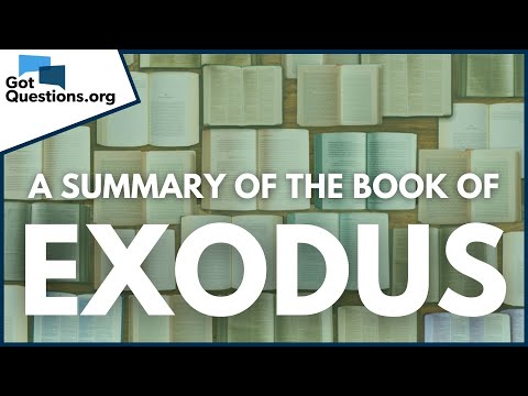 A Summary of the Book of Exodus  GotQuestions.org