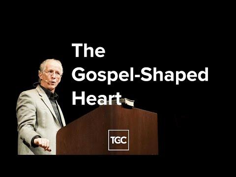 John Piper  The Gospel-Shaped Heart
