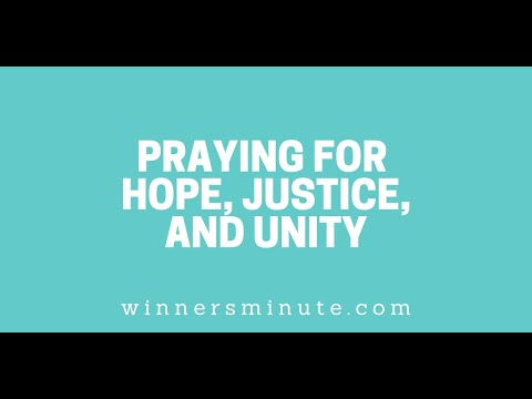 Praying for Hope, Justice, and Unity // The Winner's Minute With Mac Hammond