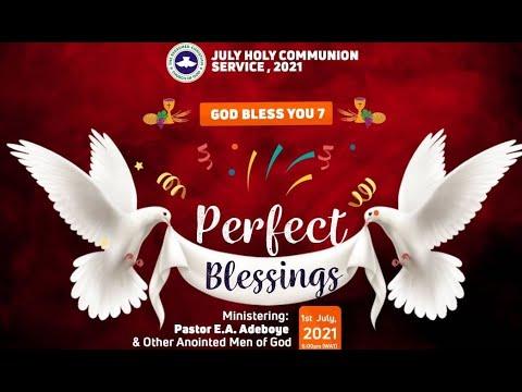 RCCG JULY 2021 HOLY COMMUNION SERVICE