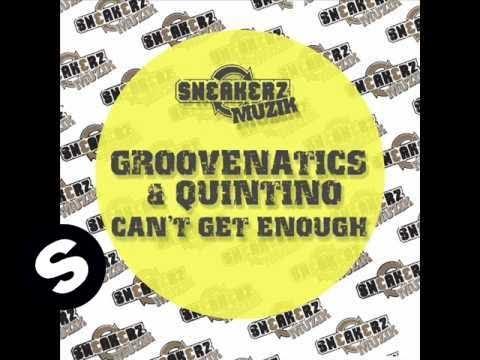 Groovenatics featuring Quintino - Can't Get Enough (Original mix) - UCpDJl2EmP7Oh90Vylx0dZtA
