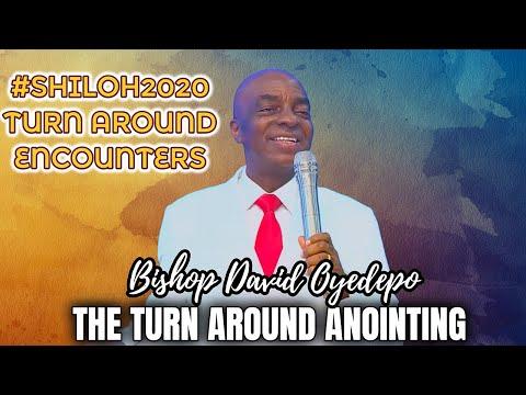 Bishop Oyedepo  The Turn Around Anointing  Shiloh 2020 Impartation [AUDIO]
