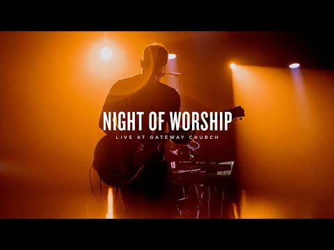 Gateway Church Live  Night of Worship  November 15