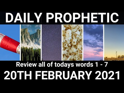 Daily Prophetic 20 February 2021 All Words