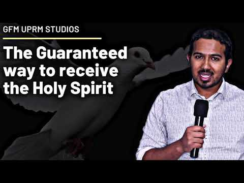 THE GUARANTEED WAY TO RECEIVE THE HOLY SPIRIT  POWERFUL MESSAGE AND PRAYER