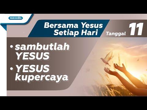 11th - sambutlah YESUS - YESUS kupercaya (every day with JESUS)