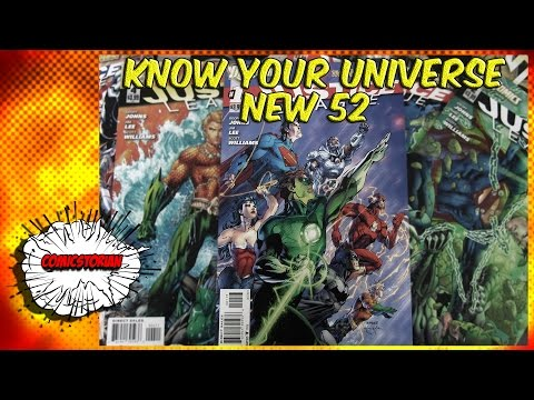 What Is the New 52 - Know Your Universe - UCmA-0j6DRVQWo4skl8Otkiw