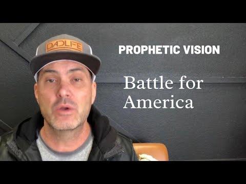 Prophetic Vision - Battle for America